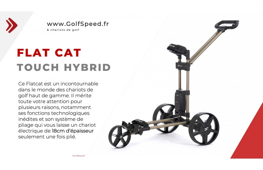 Le FlatCat Touch Hybrid chez GolfSpeed